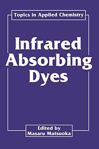 9781489920485: Infrared Absorbing Dyes (Topics in Applied Chemistry)