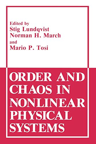 9781489920607: Order and Chaos in Nonlinear Physical Systems (Physics of Solids and Liquids)