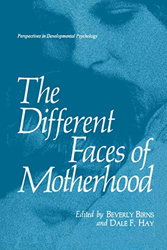 9781489921116: The Different Faces of Motherhood (Perspectives in Developmental Psychology)