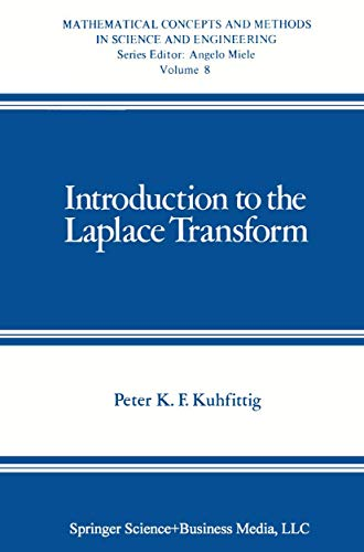 9781489922038: Introduction to the Laplace Transform (Mathematical Concepts and Methods in Science and Engineering)