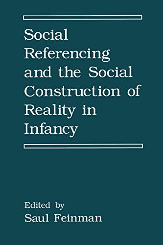 9781489924643: Social Referencing and the Social Construction of Reality in Infancy