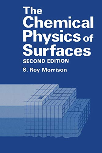9781489925008: The Chemical Physics of Surfaces