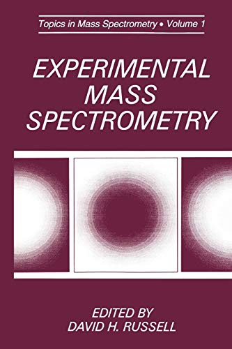 Experimental Mass Spectrometry (Selected Topics in Mass Spectrometry)