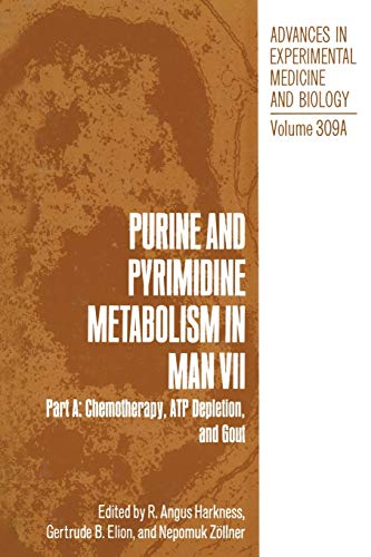 9781489926401: Purine and Pyrimidine Metabolism in Man VII: Part A: Chemotherapy, ATP Depletion, and Gout (Advances in Experimental Medicine and Biology)