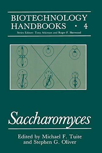 Saccharomyces (Biotechnology Handbooks)