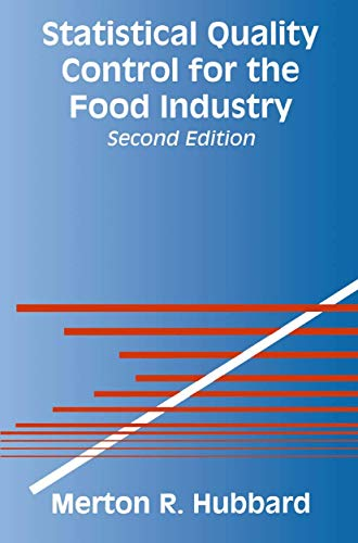Statistical Quality Control for the Food Industry: Hubbard, Merton