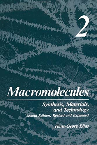 Macromolecules: Volume 2: Synthesis, Materials, and Technology