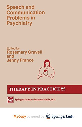 9781489929563: Speech and Communication Problems in Psychiatry