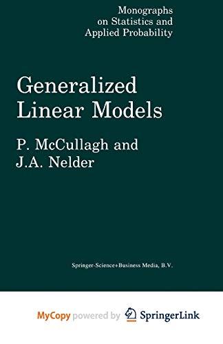 9781489932457: Generalized Linear Models