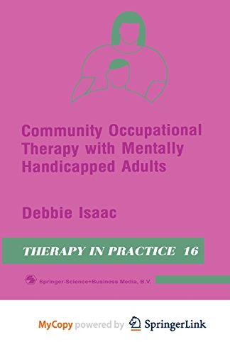 9781489933454: Community Occupational Therapy with Mentally Handicapped Adults