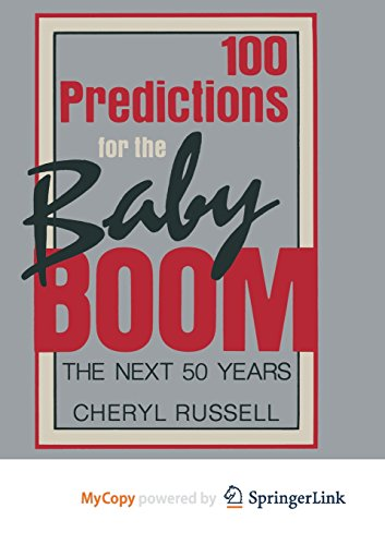 9781489934697: 100 Predictions for the Baby Boom: The Next 50 Years