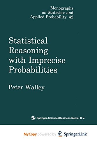 9781489934734: Statistical Reasoning with Imprecise Probabilities