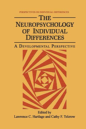 9781489934864: The Neuropsychology of Individual Differences: A Developmental Perspective (Perspectives on Individual Differences)