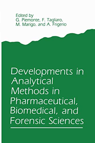 9781489935281: Developments in Analytical Methods in Pharmaceutical, Biomedical, and Forensic Sciences