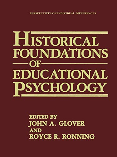 Historical Foundations of Educational Psychology: Glover, John A.