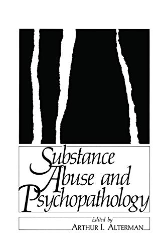9781489936431: Substance Abuse and Psychopathology (Applied Clinical Psychology)