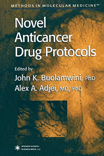 9781489938398: Novel Anticancer Drug Protocols (Methods in Molecular Medicine)