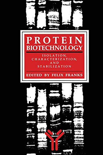 9781489939890: Protein Biotechnology: Isolation, Characterization, and Stabilization (Biological Methods)