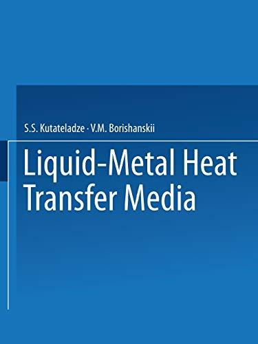 9781489949042: Liquid-Metal Heat Transfer Media