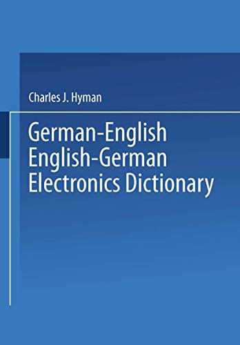 9781489949431: German-English English-German Electronics Dictionary