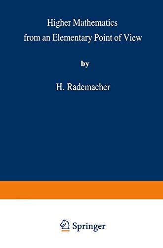 Higher Mathematics from an Elementary Point of View: RADEMACHER