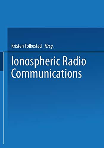 9781489955135: Ionospheric Radio Communications