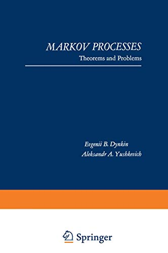 Markov Processes. Theorems and Problems: E. B. DYNKIN