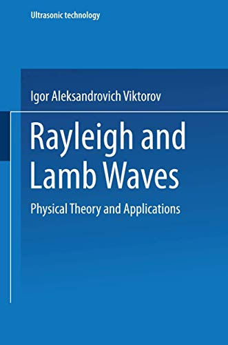 9781489956835: Rayleigh and Lamb Waves: Physical Theory and Applications (Ultrasonic Technology)