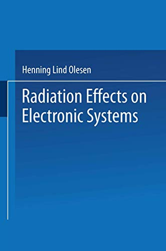 9781489957078: Radiation Effects on Electronic Systems