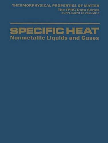 Specific Heat: Nonmetallic Liquids and Gases (Thermophysical: Yeram Sarkis Touloukian