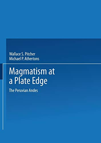 9781489958228: Magmatism at a Plate Edge: The Peruvian Andes