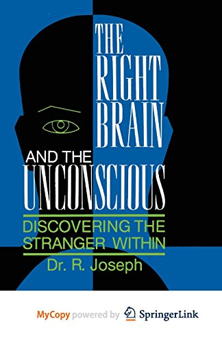 9781489959973: The Right Brain and the Unconscious: Discovering the Stranger Within