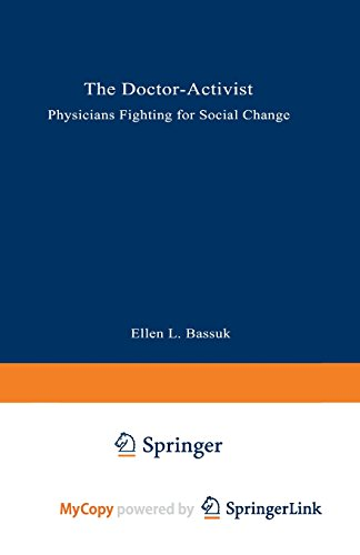 9781489960337: The Doctor-Activist: Physicians Fighting for Social Change