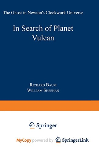 9781489961013: In Search of Planet Vulcan: The Ghost in Newton's Clockwork Universe