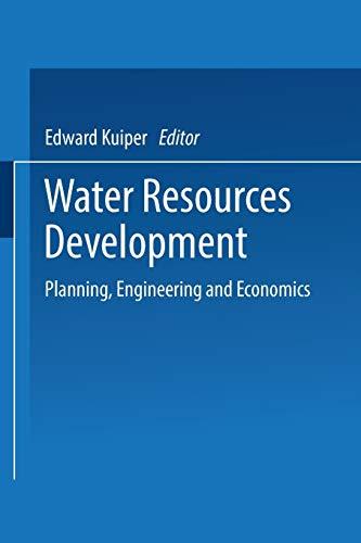 Water Resources Development. Planning, Engineering and Economics: EDWARD KUIPER