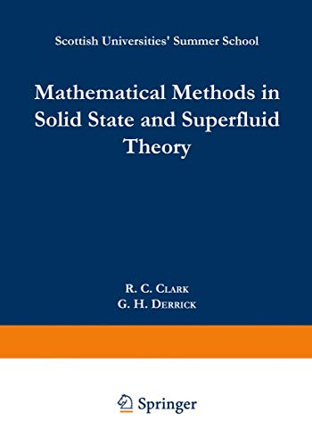 9781489962140: Mathematical Methods in Solid State and Superfluid Theory: Scottish Universities' Summer School