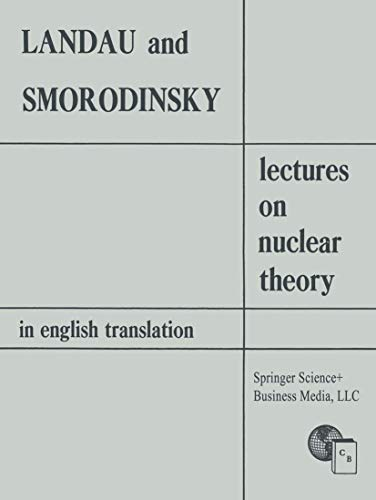 9781489962225: Lectures on Nuclear Theory