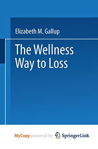 9781489962966: The Wellness Way to Weight Loss