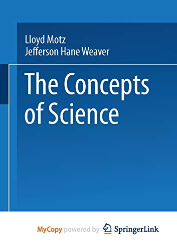 9781489963345: The Concepts of Science: From Newton to Einstein
