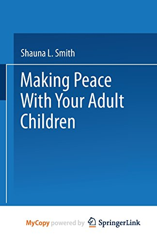 9781489964380: Making Peace With Your Adult Children