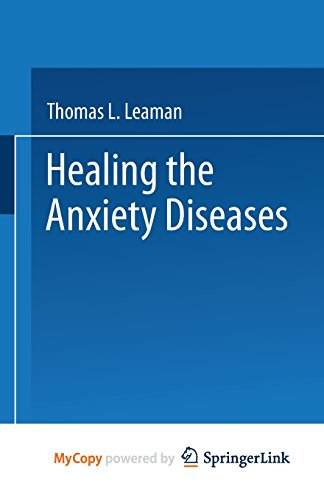 9781489964885: Healing the Anxiety Diseases