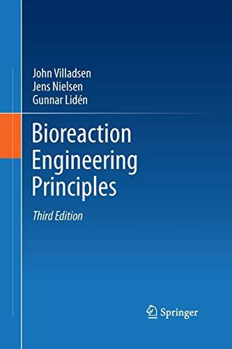 Bioreaction Engineering Principles (Paperback): John Villadsen, Jens