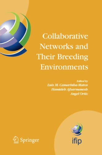 9781489973498: Collaborative Networks and Their Breeding Environments: IFIP TC 5 WG 5.5 Sixth IFIP Working Conference on VIRTUAL ENTERPRISES, 26-28 September 2005, ... in Information and Communication Technology)