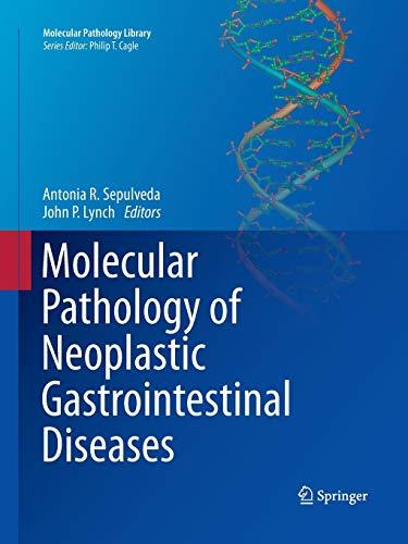 9781489973535: Molecular Pathology of Neoplastic Gastrointestinal Diseases (Molecular Pathology Library)
