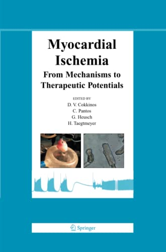 9781489973580: Myocardial Ischemia: From Mechanisms to Therapeutic Potentials