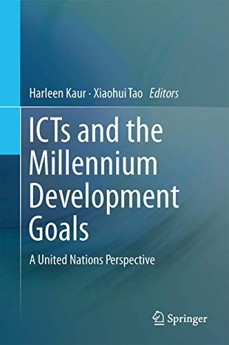 ICTs and the Millennium Development Goals A United Nations Perspective