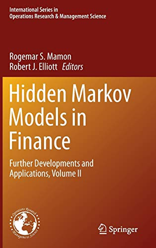 9781489974419: 2: Hidden Markov Models in Finance: Further Developments and Applications, Volume II (International Series in Operations Research & Management Science)