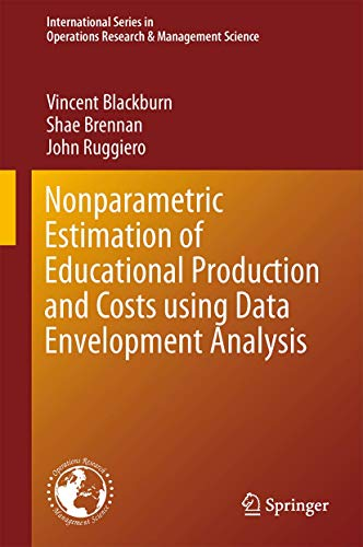 Nonparametric Estimation of Educational Production and Costs using Data Envelopment Analysis (...