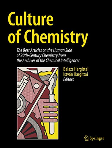 9781489975645: Culture of Chemistry: The Best Articles on the Human Side of 20th-century Chemistry from the Archives of the Chemical Intelligencer