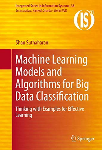 9781489976406: Machine Learning Models and Algorithms for Big Data Classification: Thinking With Examples for Effective Learning